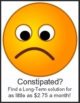 End constipation.  An all natural, gentle, long-term solution for as little as $2.75 a month!