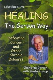 Healing the Gerson Way, Gerson Institute, Gerson Clinic