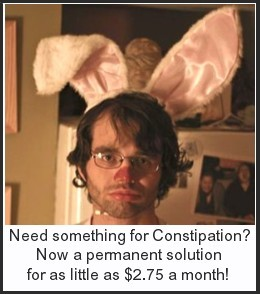 Click here for a permanent solution for constipation for as little as $2.75 a month!